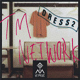 TM NETWORK �uDRESS2�v